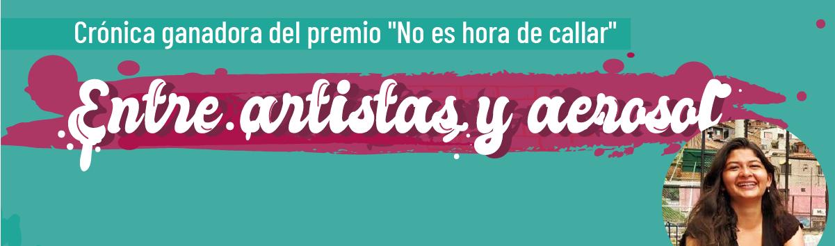 Entre artistas y aerosol - Crónica Universidad de La Sabana