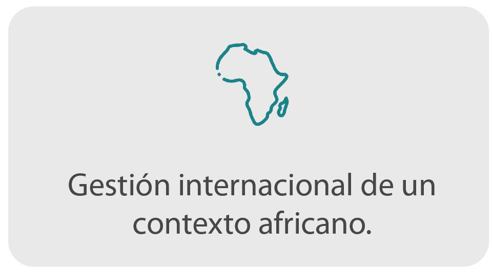 Gestión internacional en un contexto africano