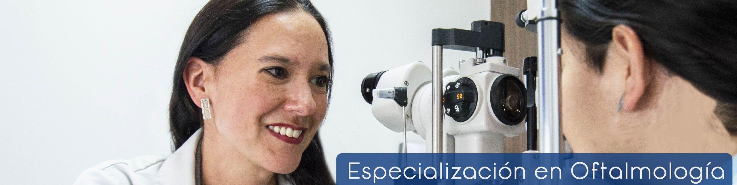 Especialización  en Oftalmología