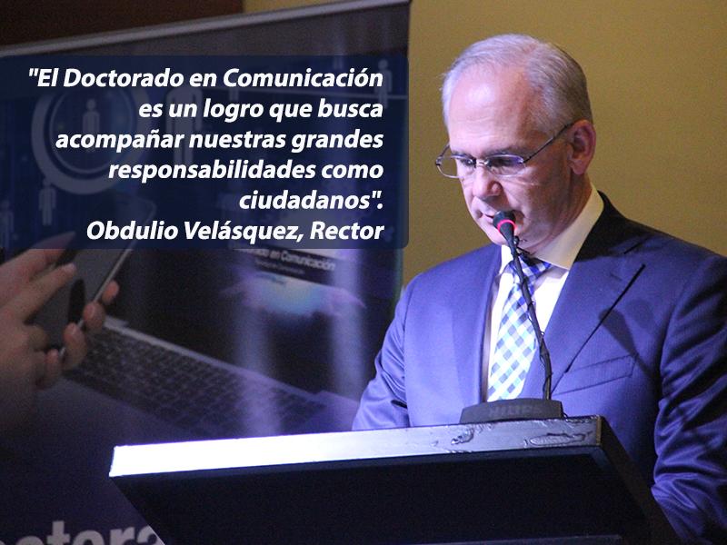 Rector Obdulio Velásquez P, Universidad de La Sabana durante el lanzamiento del Doctorado en Comunicación